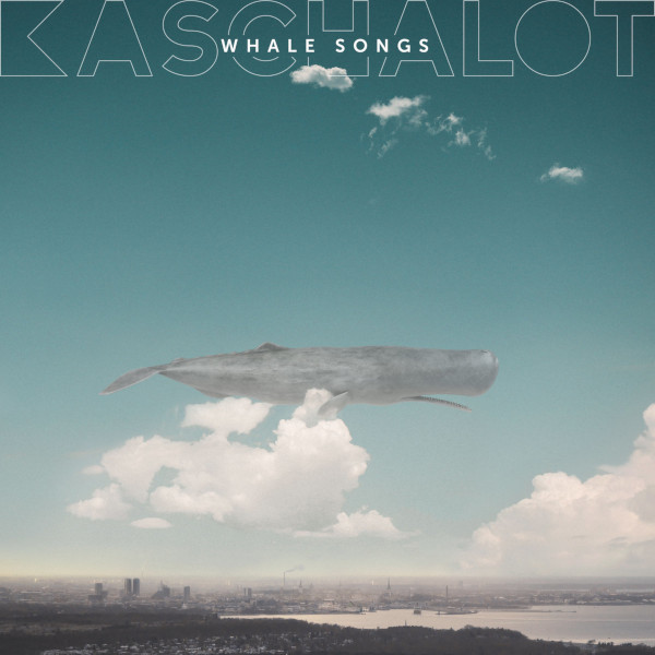 Kaschalot — Whale Songs