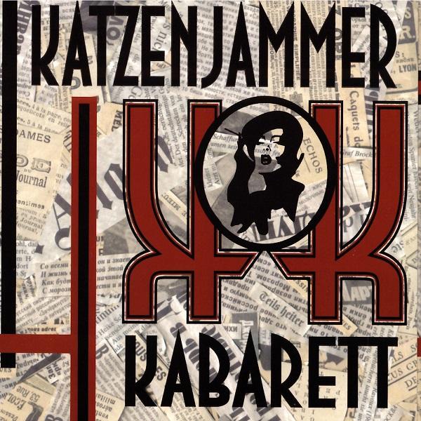 Katzenjammer Kabarett — Katzenjammer Kabarett