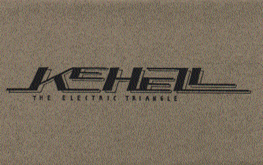 Kehell — The Electric Triangle