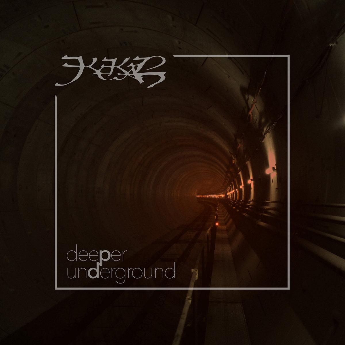 Kekal — Deeper Underground