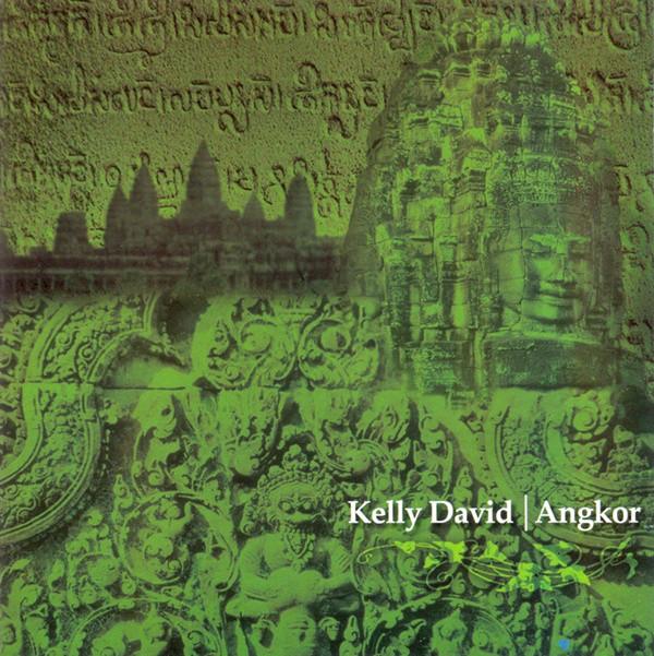 Kelly David — Angkor