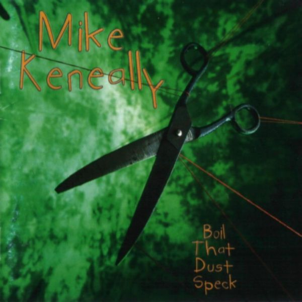 Mike Keneally — Boil That Dust Speck