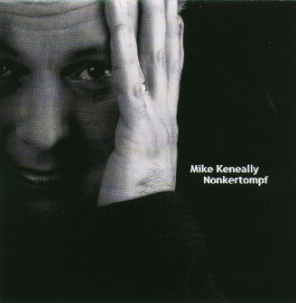 Mike Keneally — Nonkertompf