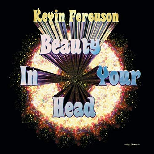 Kevin Ferguson — Beauty in Your Head