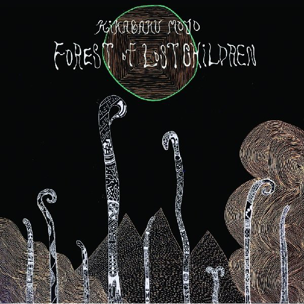 Kikagaku Moyo — Forest of Lost Children