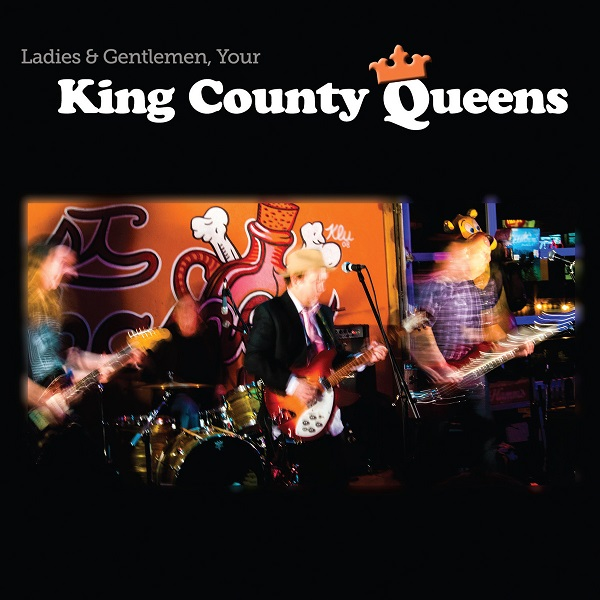 Ladies and Gentlemen, Your King County Queens Cover art