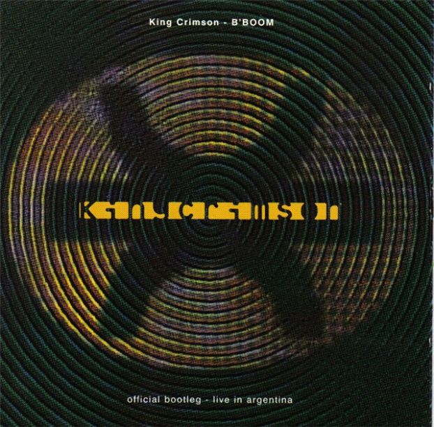 King Crimson — B'Boom - Live in Argentina