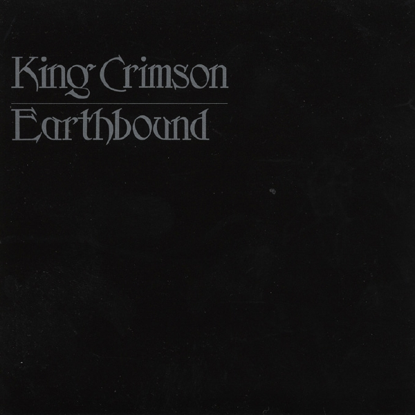 King Crimson — Earthbound