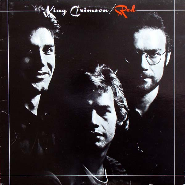 King Crimson — Red