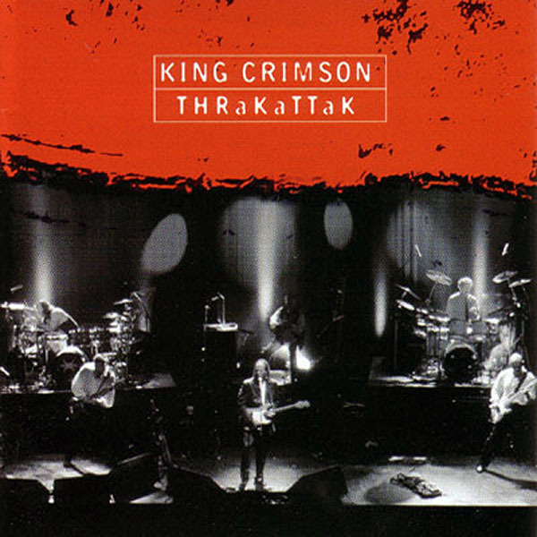 King Crimson - Thrakattak cover