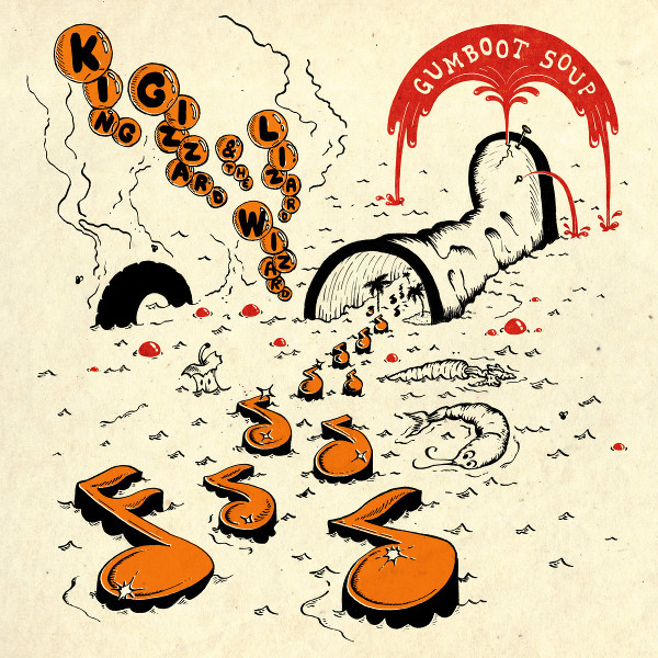 King Gizzard and the Lizard Wizard — Gumboot Soup
