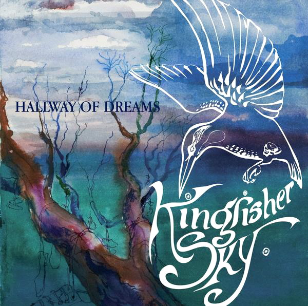 Kingfisher Sky — Hallway of Dreams