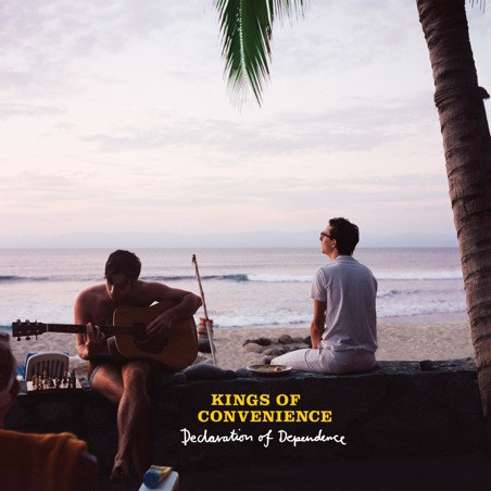 Kings of Convenience — Declaration of Dependence