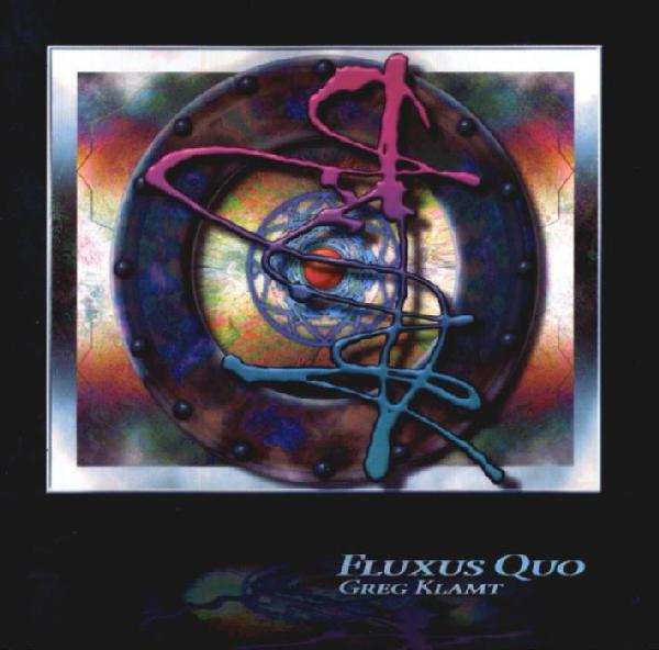 Greg Klamt — Fluxus Quo