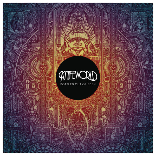 Knifeworld — Bottled out of Eden