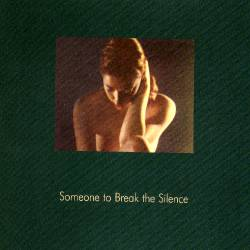Someone to Break the Silence Cover art