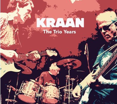 Kraan — The Trio Years