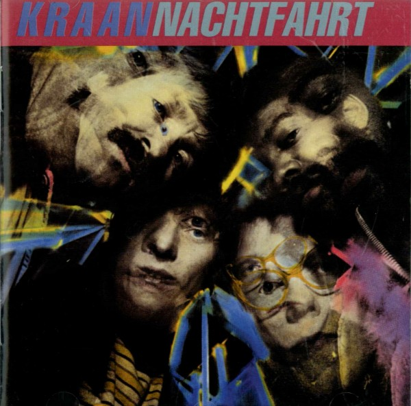 Kraan — Nachtfahrt