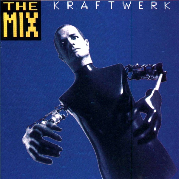 Kraftwerk — The Mix
