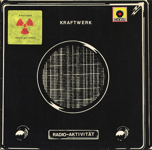 Kraftwerk — Radio-Aktivität (Radio-Activity)