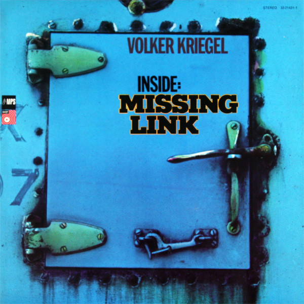 Volker Kriegel — Inside: Missing Link