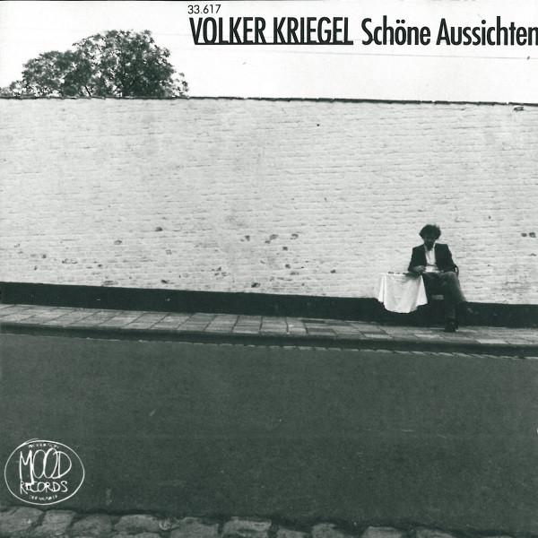 Volker Kriegel — Schöne Aussichten