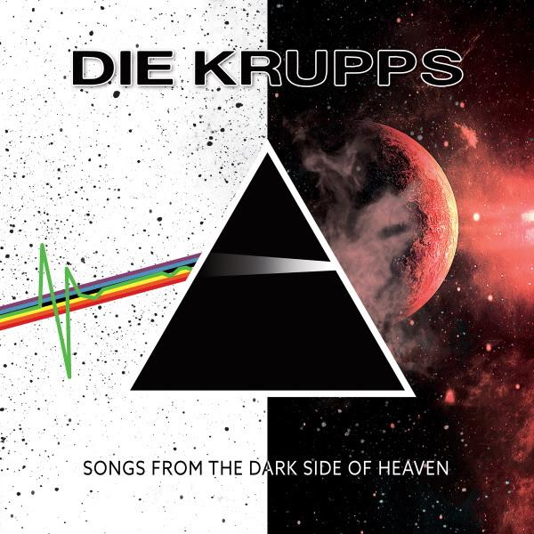 Die Krupps — Songs from the Dark Side of Heaven