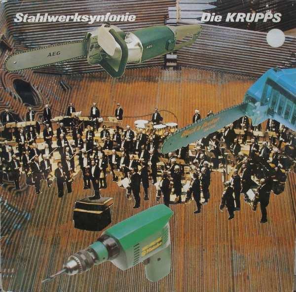 Die Krupps — Stahlwerksynfonie