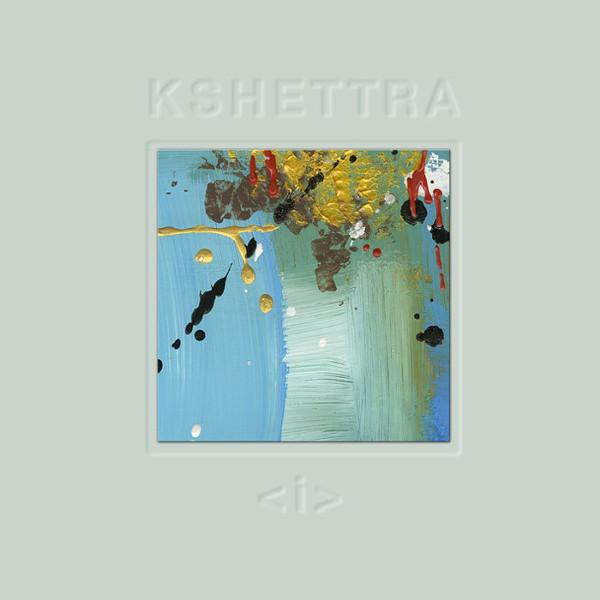 Kshettra — I