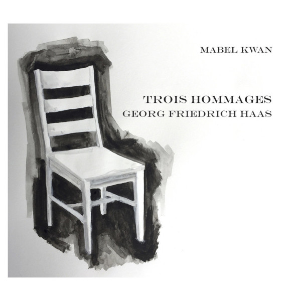 Georg Friedrich Haas: Trois Hommages Cover art