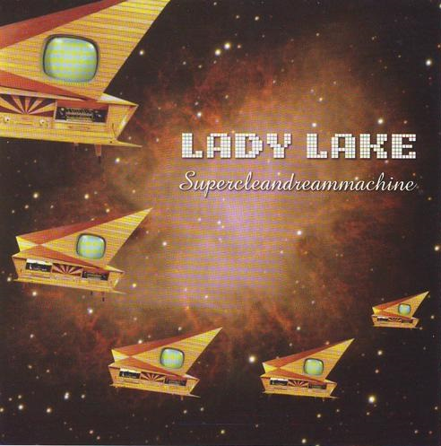Lady Lake — Supercleandreammachine