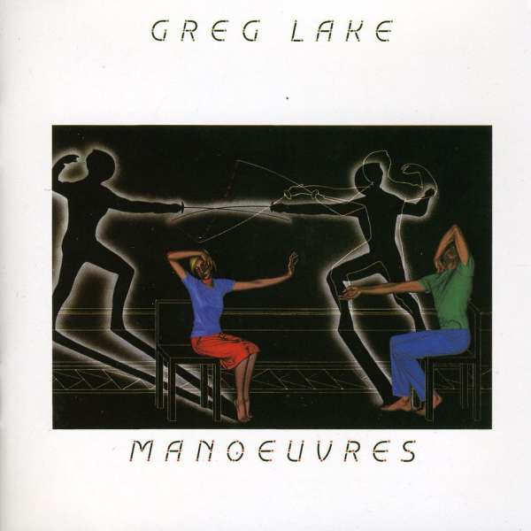 Greg Lake — Manoeuvres