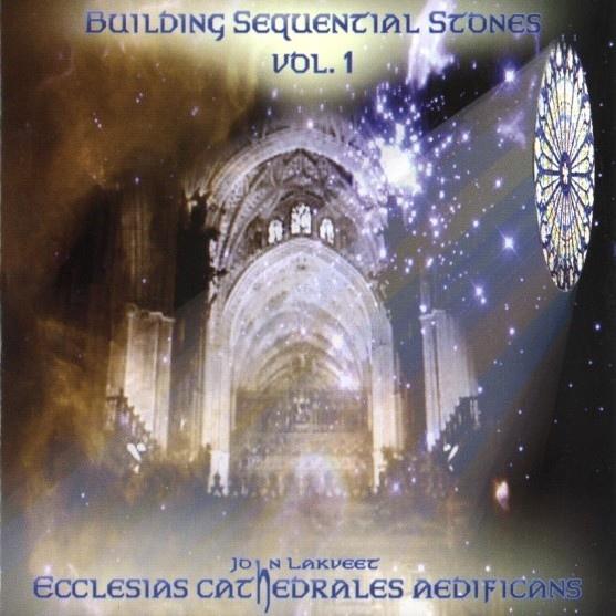 John Lakveet — Building Sequential Stones Vol. 1