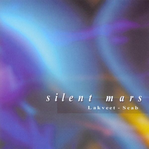 Lakveet - Scab — Silent Mars