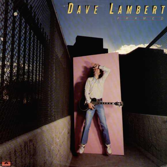 Dave Lambert — Framed