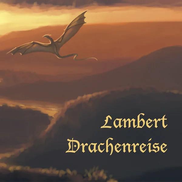 Lambert — Drachenreise