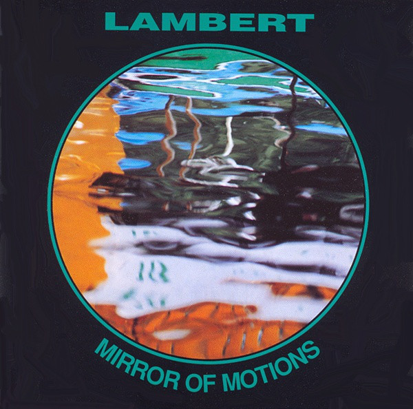 Lambert — Mirror of Motions