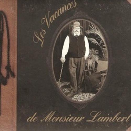Yves Lambert — Les Vacances de Monsieur Lambert
