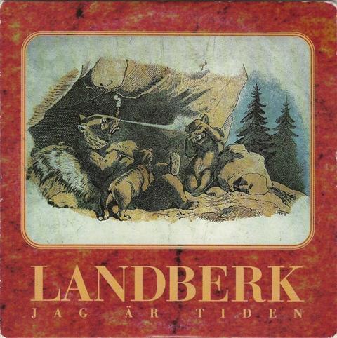 Landberk — Jag Är Tiden