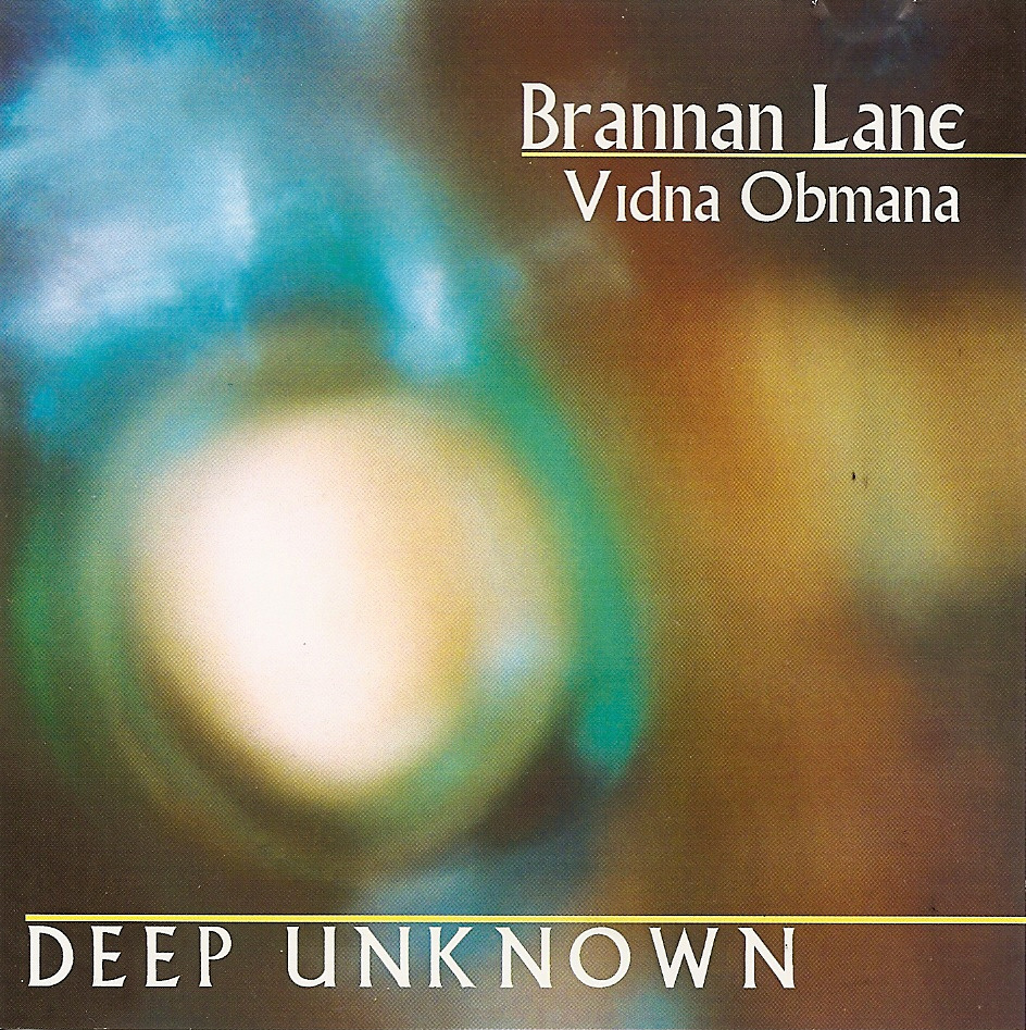 Brannan Lane / Vidna Obmana — Deep Unknown
