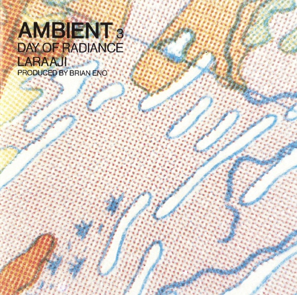 Laraaji — Ambient 3 (Day of Radiance)