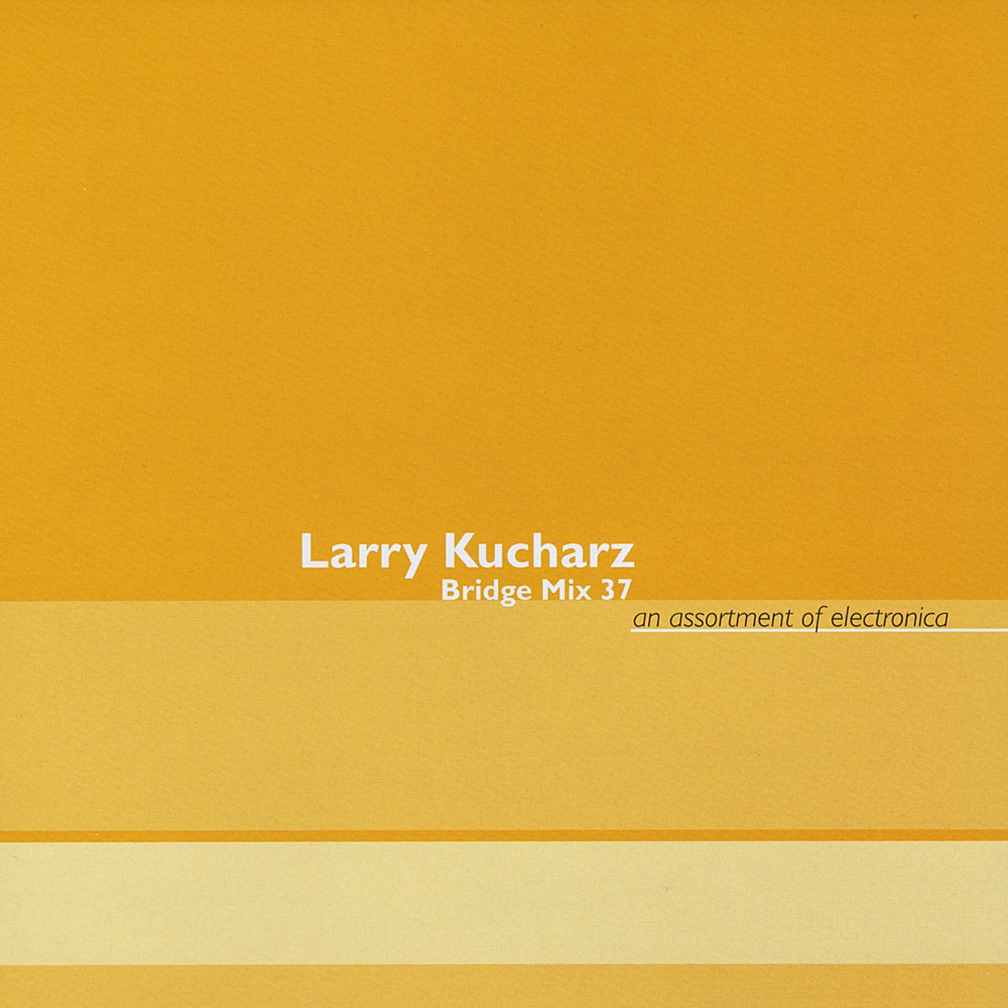 Larry Kucharz — Bridge Mix 37