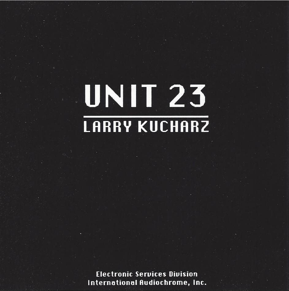 Larry Kucharz — Unit 23