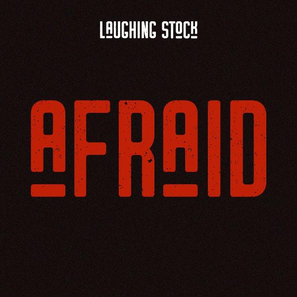 Laughing Stock — Afraid