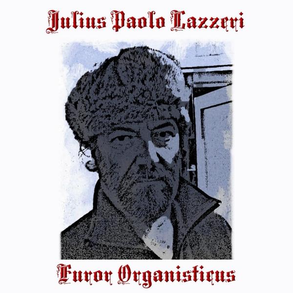 Paolo Lazzeri — Furor Organisticus