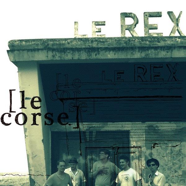 Le Rex — Le Corse