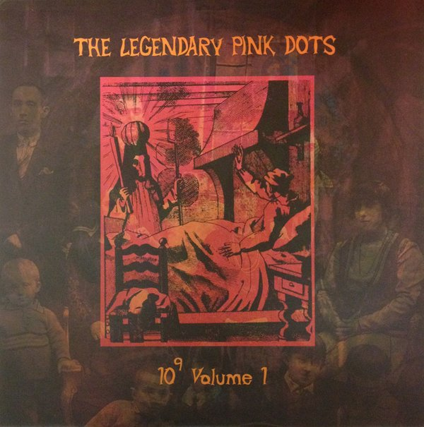Legendary Pink Dots — 10<sup>9</sup> Volume 1
