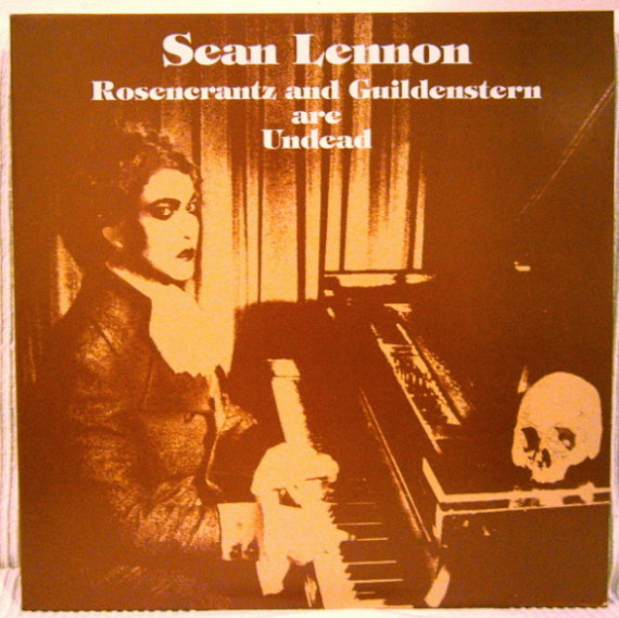Sean Lennon — Rosencrantz and Guildenstern Are Undead
