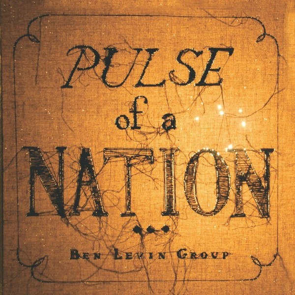Ben Levin Group — Pulse of a Nation