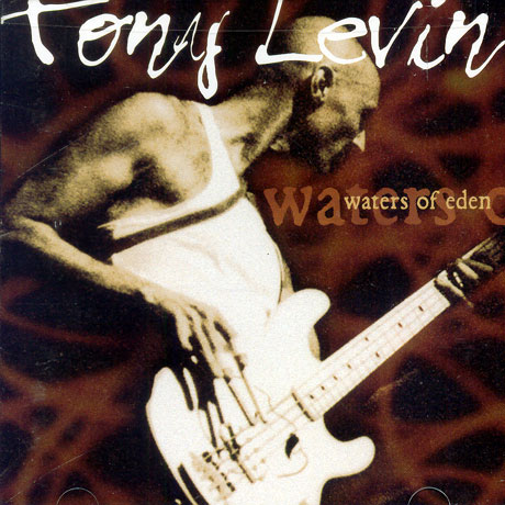 Tony Levin — Waters of Eden